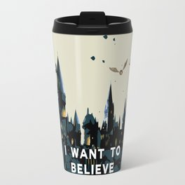 I Want To Believe - Hogwarts Travel Mug