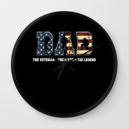 Dad The Veteran The Myth The Legend Patriotic America Flag Wall Clock