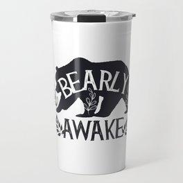 Bearly Awake Bear Funny Sleep Gift for Student Travel Mug