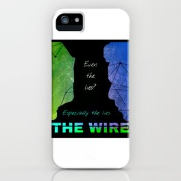 Especially the Lies - The Wire Dark iPhone Case