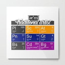 ae'm Traditional Artist Metal Print