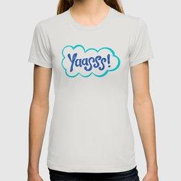 Yaasss! Cloud T-shirt