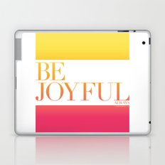 Be Joyful Always Laptop & iPad Skin