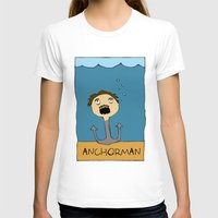 anchorman T-shirts featuring ANCHORMAN! by Paige Turner