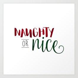 Naughty Or Nice Art Print