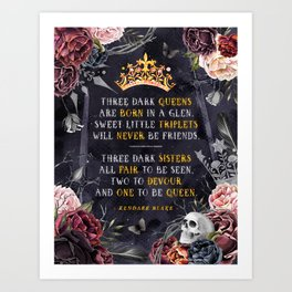 Three Dark Crowns Art Print