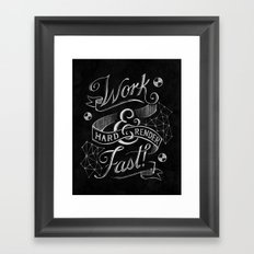 Work Hard & Render Fast! Framed Art Print