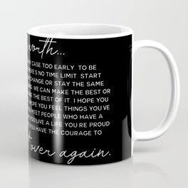 for what it's worth Coffee Mug