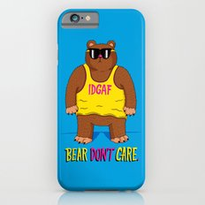 Bear Don't Care Slim Case iPhone 6