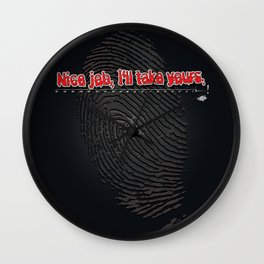 Nice Job, I'll Take Yours Wall Clock