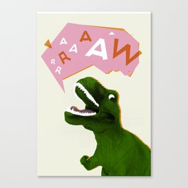 Dinosaur Raw! Canvas Print