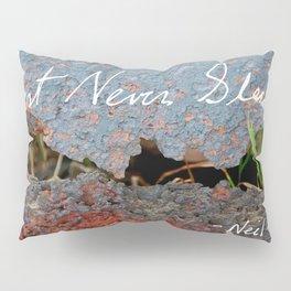 Rust Never Sleeps Pillow Sham