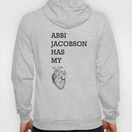 """""""Abbi Jacobson has my heart"""" Hoody"""