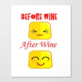 Before Wine After Wine Funny Faces Gifts Canvas Print