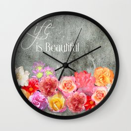 Life Is Beautiful Inspirational Quote Wall Clock