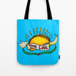 True Love Tacos Tote Bag