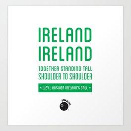 Ireland Rugby Union national anthem - Ireland's Call Art Print