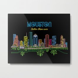 Houston Better Than Ever Circuit Metal Print