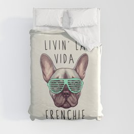 French bulldog - Livin' la vida Frenchie Duvet Cover