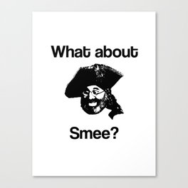 What about Smee?! Canvas Print