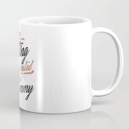 I'm Getting Promoted To Grammy Coffee Mug