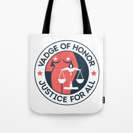 Vadge of Honor Tote Bag