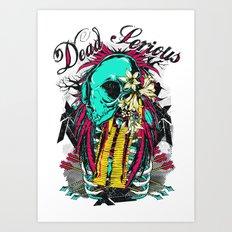 Dead serious Art Print
