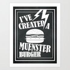 I've Created a Muenster Art Print