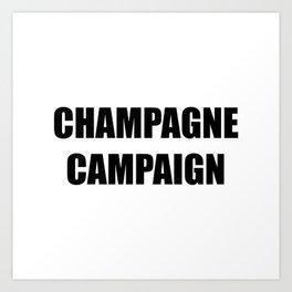 Champagne Campaign Mmm Bubbles Art Print