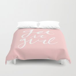 Get it girl - hand lettering pink/white Duvet Cover