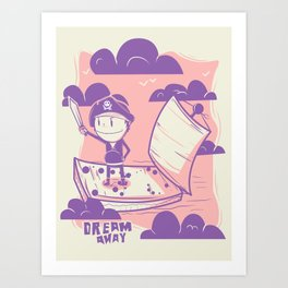 Dream away Art Print