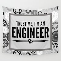 engineer Wall Tapestries featuring Trust Me Engineer Quote by EnvyArt