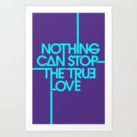 Nothing can stop the true love. Art Print