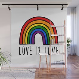 Love is love rainbow Wall Mural