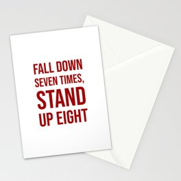 Fall down seven times, stand up eight - Motivational quote Stationery Cards