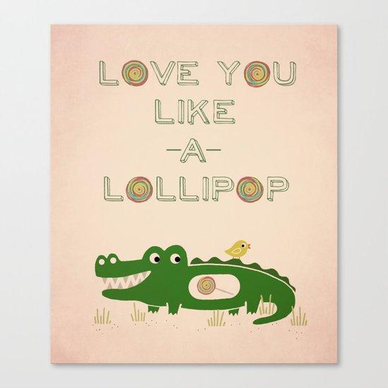 Like A Lollipop Canvas Print