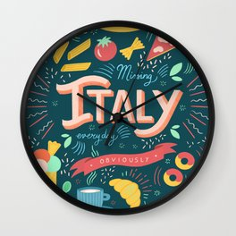 Missing Italy everyday poster Wall Clock