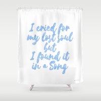 I cried Shower Curtain