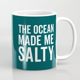 Ocean Made Me Salty Funny Quote Coffee Mug