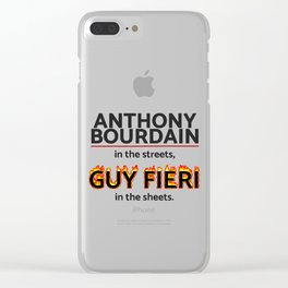 Bourdain in the Streets, Fieri in the Sheets Clear iPhone Case