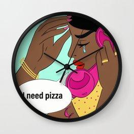 I need pizza Wall Clock