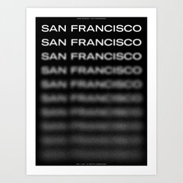 San Francisco(s): Dissolving (May 1, 2017) Art Print