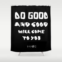 good vibes Shower Curtains featuring GOOD VIBES by hannamitchell