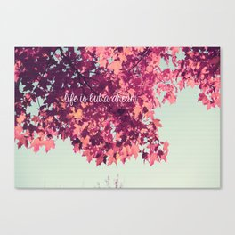 Life Is But a Dream. 2 Canvas Print