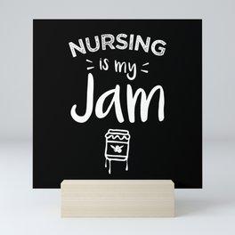 Nursing is my Jam Registered Nurse Gift Mini Art Print