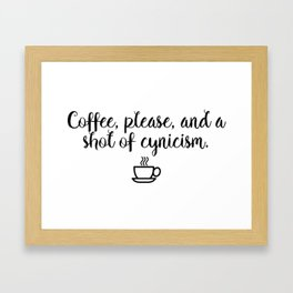 Gilmore Girls - Coffee and Cynicism Framed Art Print