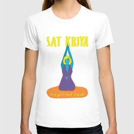 Sat Kriya is a girls best friend T-shirt