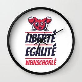 Liberte Egalite Weinschorlé Weinliebhaber Geschenk Wall Clock
