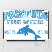 iwatobi iPad Cases featuring Iwatobi - Dolphin by drawn4fans