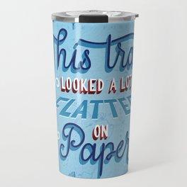 Flatter on Paper Travel Mug